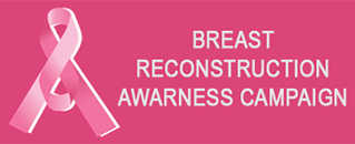 Breast Reconstruction Awareness Campaign