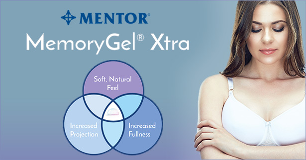 MemoryGel Xtra - soft and natural feel, increased projection and fullness